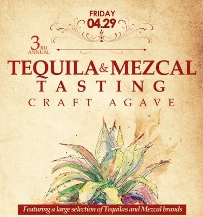 Craft Agave: Tequila+Mezcal+Clift Hotel April 29