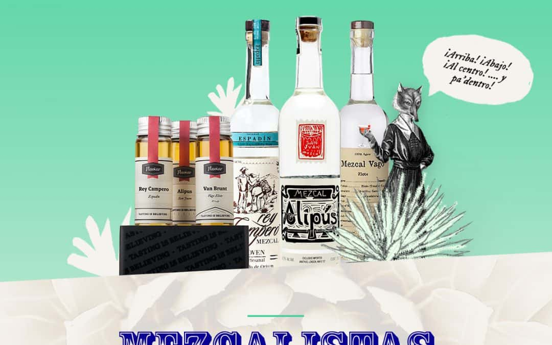 Mezcalistas and Flaviar: A very mezcal collaboration