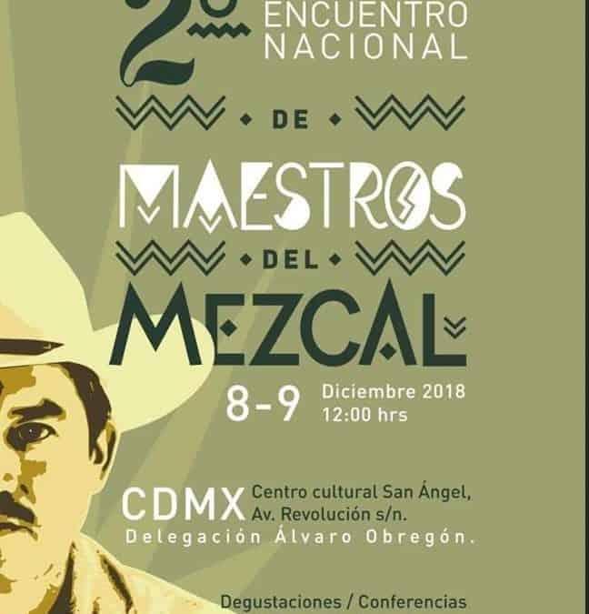2nd National Maestros del Mezcal Meeting – Mexico City